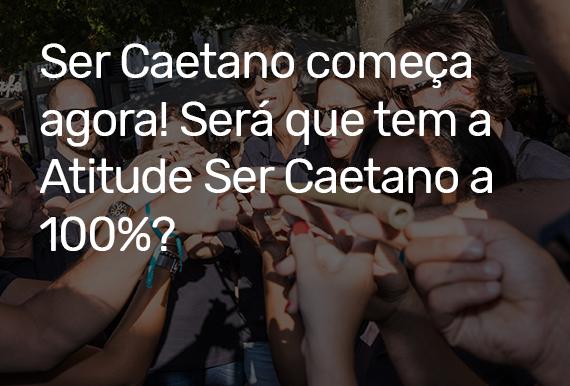 Quiz Ser Caetano
